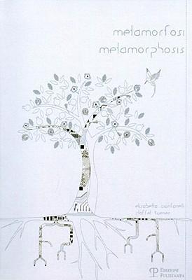 Metamorfosi/Metamorphosis
