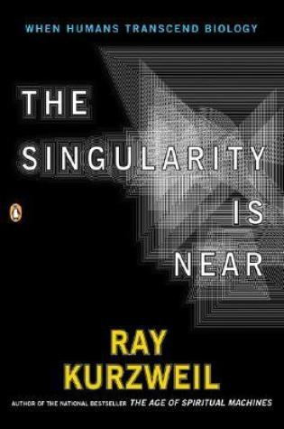 The Singularity is Near: When Humans Transcend Biology Book Pdf ePub