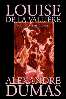 Louise De La Valliere, Vol. I