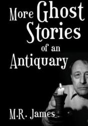 More Ghost Stories of an Antiquary Pdf Book