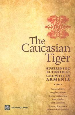 The Caucasian Tiger: Sustaining Economic Growth in Armenia