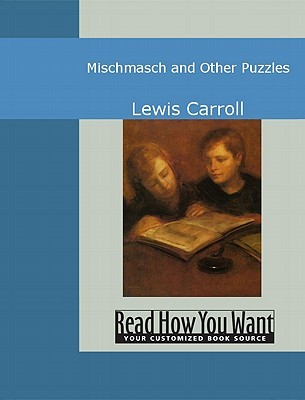 Mischmasch and Other Puzzles