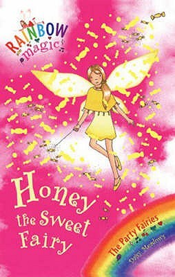 Honey the Sweet Fairy (Rainbow Magic, #18; Party Fairies, #4)