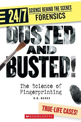 Dusted and Busted!: The Science of Fingerprinting