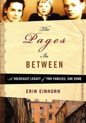 The Pages In Between: A Holocaust Legacy of Two Families, One Home Pdf Book