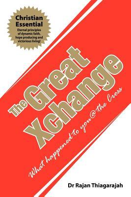 The Great Xchange: What Happened to You @ the Cross
