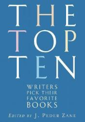 The Top Ten: Writers Pick Their Favorite Books Pdf Book