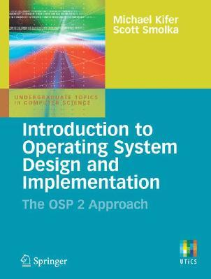 Introduction to Operating System Design and Implementation: The OSP 2 Approach
