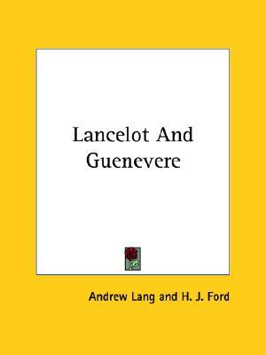 Lancelot and Guenevere