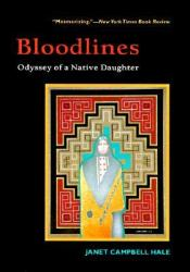 Bloodlines: Odyssey of a Native Daughter Pdf Book
