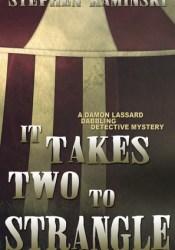 It Takes Two to Strangle Pdf Book