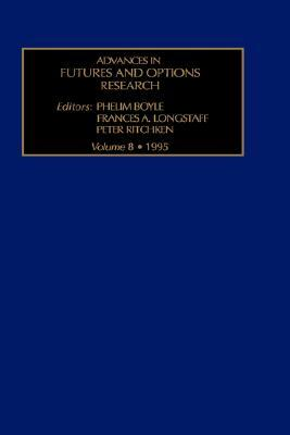 Advances In Futures And Options Research, Volume 8