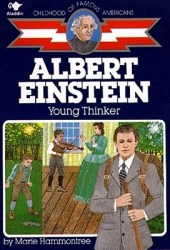 Albert Einstein: Young Thinker