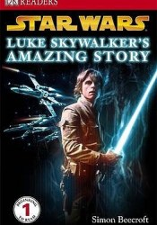 Star Wars: Luke Skywalker's Amazing Story Pdf Book