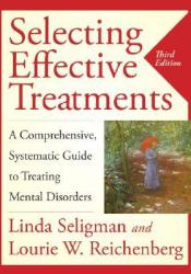 Selecting Effective Treatments: A Comprehensive, Systematic Guide to Treating Mental Disorders Pdf Book