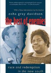 The Best of Enemies: Race and Redemption in the New South Pdf Book
