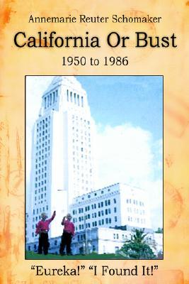 California or Bust: 1950 to 1986