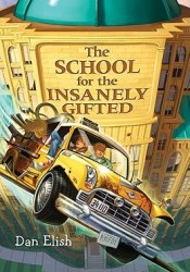 The School for the Insanely Gifted Pdf Book