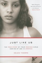 Just Like Us: The True Story of Four Mexican Girls Coming of Age in America Pdf Book