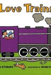 I Love Trains! Pdf Book