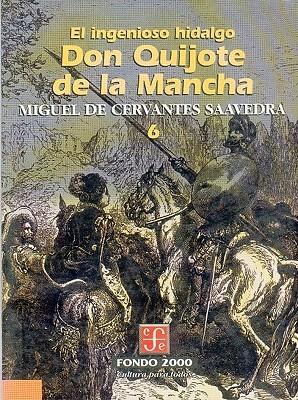 El Ingenioso Hidalgo Don Quijote de La Mancha, 6