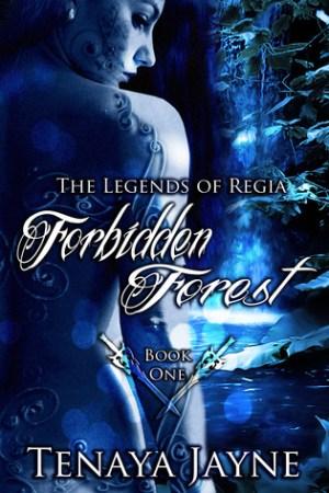 Forbidden Forest (The Legends of Regia, #1)