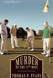 Murder on the 17th Hole: A Golf Mystery