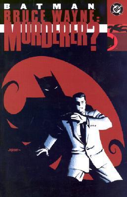 Batman: Bruce Wayne, Murderer?