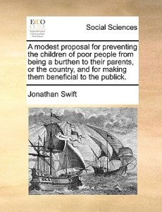 Ebook A Modest Proposal for Preventing the Children of Poor People     Ebook A Modest Proposal for Preventing the Children of Poor People from  Being a Burthen to