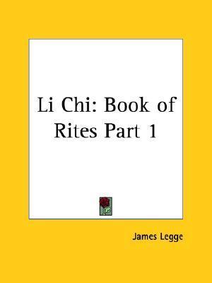 Li Chi: Book of Rites Part 1