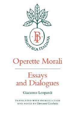 Operette Morali: Essays and Dialogues
