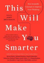 This Will Make You Smarter: New Scientific Concepts to Improve Your Thinking Pdf Book