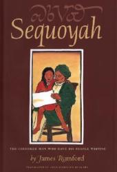 Sequoyah: The Cherokee Man Who Gave His People Writing Pdf Book