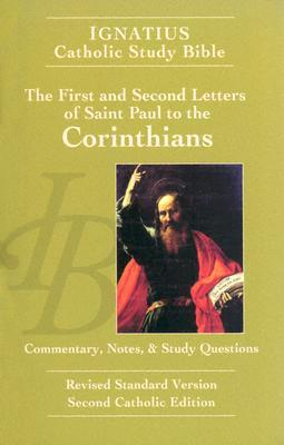 Ignatius Catholic Study Bible: The First and Second Letters of Saint Paul to the Corinthians