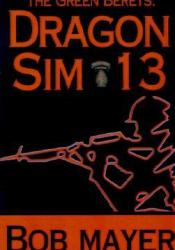 Dragon Sim-13 (The Green Berets, #2) Pdf Book