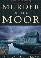 Murder on the Moor (Rex Graves Mystery, #4) Pdf Book
