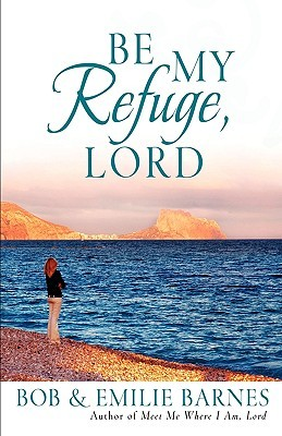 Be My Refuge, Lord