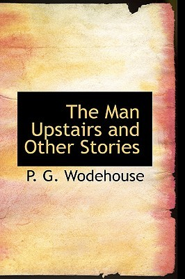 The Man Upstairs and Other Stories (Golf Stories, #0.5)