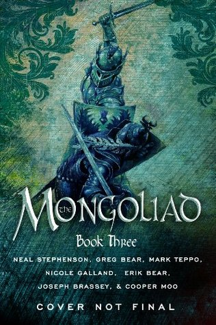 The Mongoliad: Book Three (Foreworld, #3)