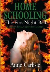 The Fire Night Ball (Home Schooling, #1) Pdf Book