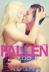 Fallen Too Far (Rosemary Beach, #1; Too Far, #1)