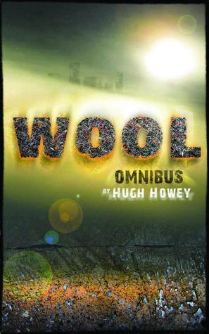 Wool Omnibus (Silo, #1)