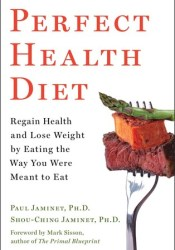Perfect Health Diet: Regain Health and Lose Weight by Eating the Way You Were Meant to Eat Pdf Book