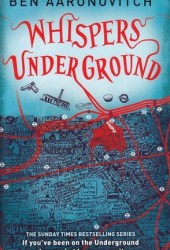 Whispers Under Ground (Peter Grant, #3) Book Pdf