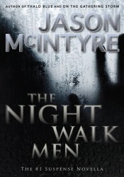 The Night Walk Men (The Night Walk Men, #1) Pdf Book