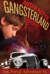 Gangsterland (Ink Portal Adventure #1) Pdf Book