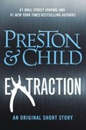 Extraction (Pendergast, #12.5)