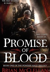 Promise of Blood (Powder Mage, #1) Pdf Book