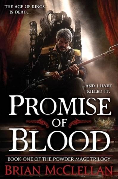 Promise of Blood (Powder Mage, #1)-Brian McClellan
