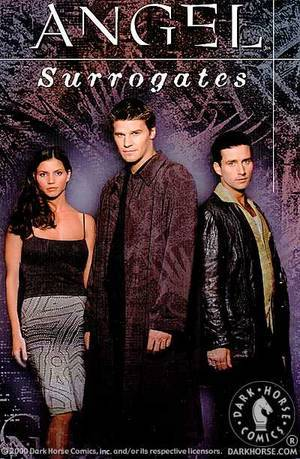 Angel: Surrogates